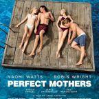 «Perfect mothers»… une aventure déroutante sur fond de côte australienne